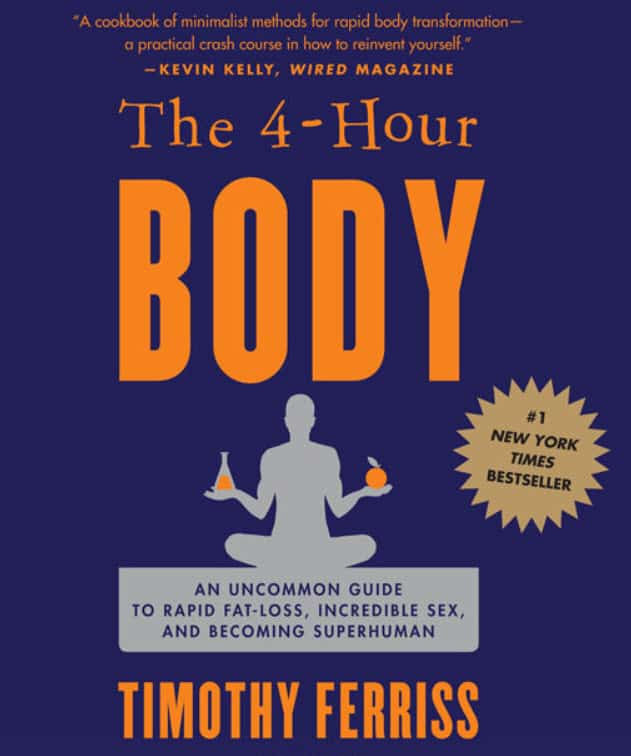 The 4 Hour Body - The Ultimate Guide by Tim Ferriss 1